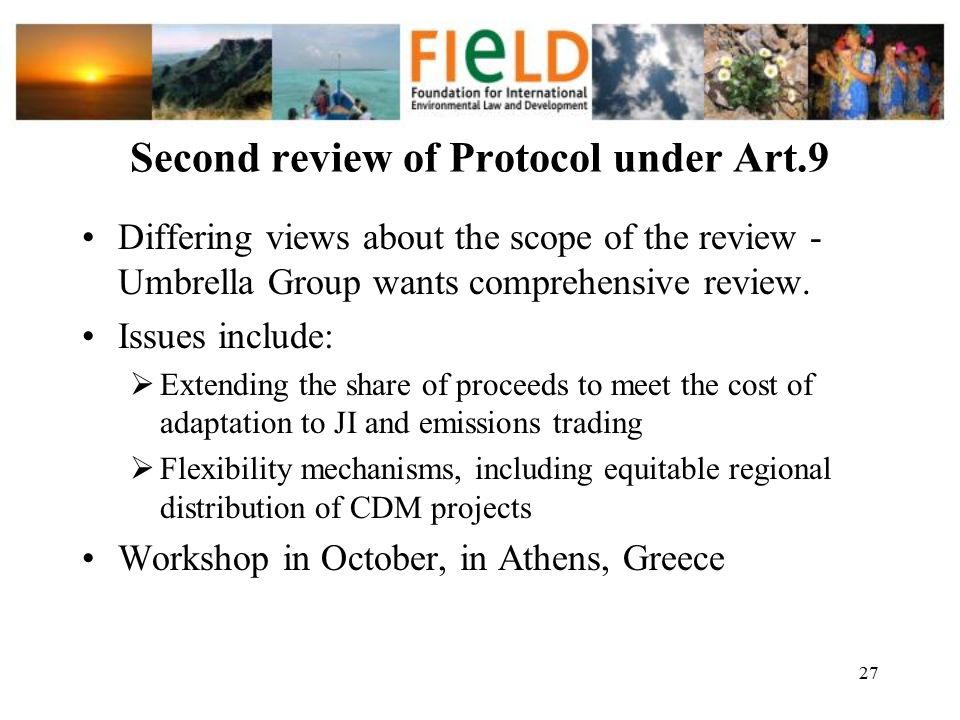 Second review of Protocol under Art.9