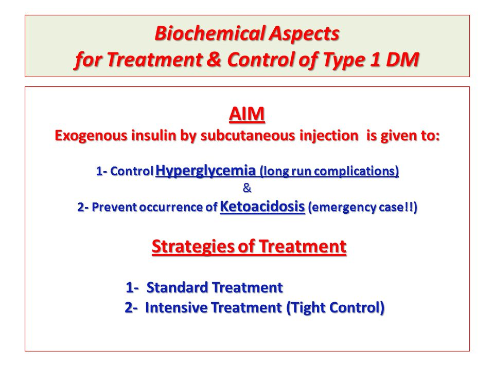 Biochemical Aspects for Treatment & Control of Type 1 DM