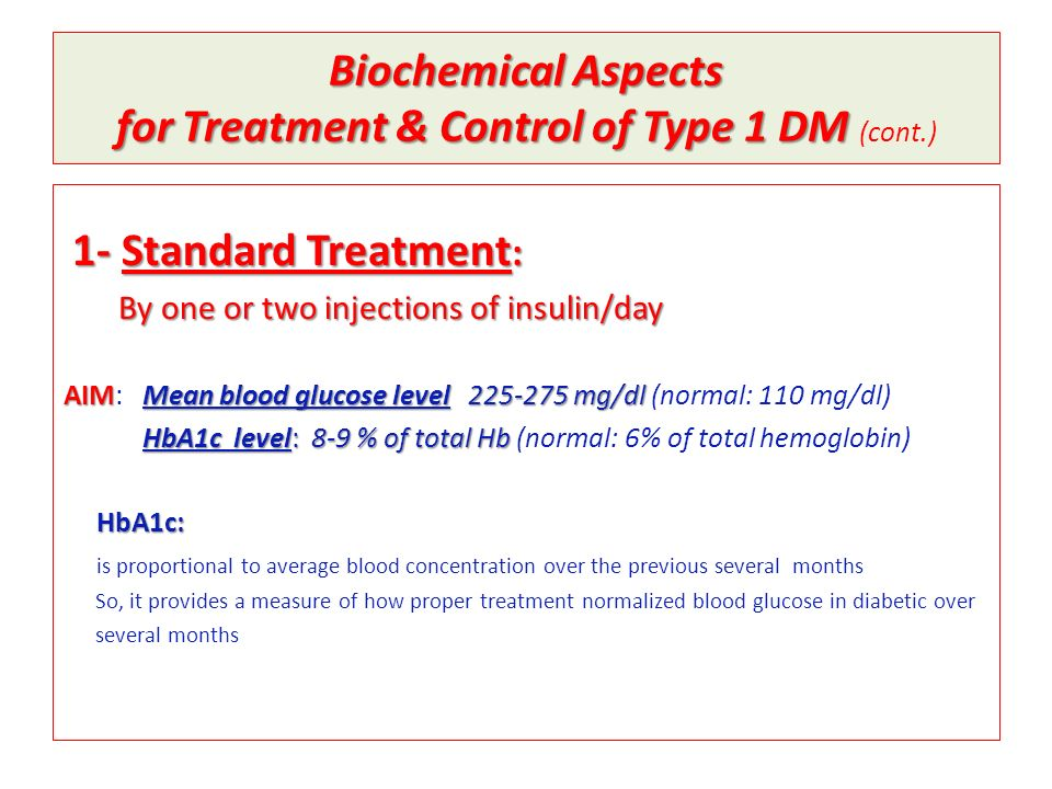 Biochemical Aspects for Treatment & Control of Type 1 DM (cont.)