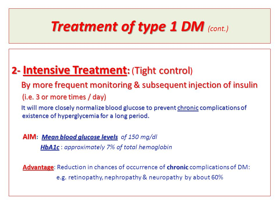 Treatment of type 1 DM (cont.)