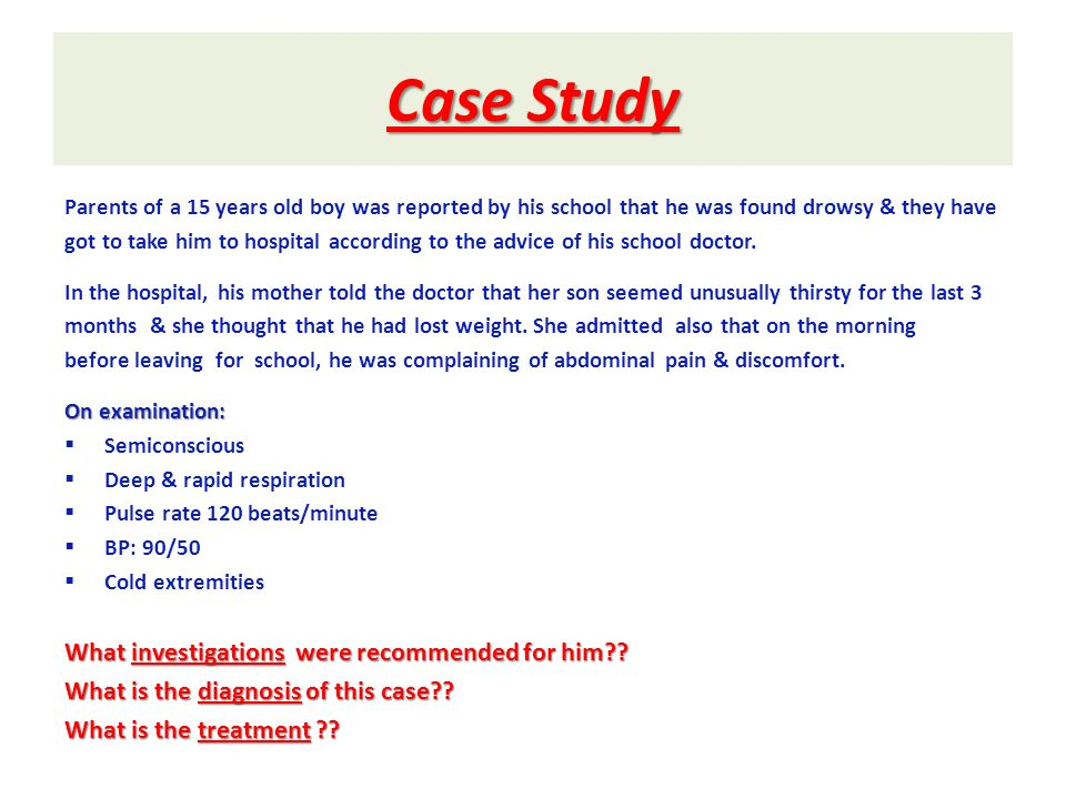 Case Study What investigations were recommended for him