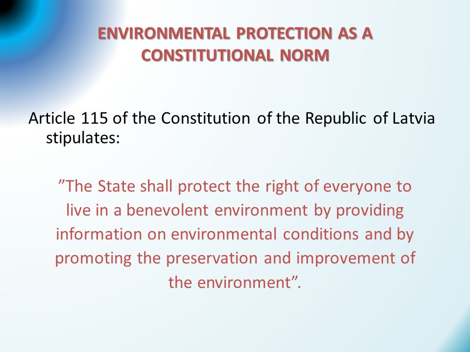 ENVIRONMENTAL PROTECTION AS A CONSTITUTIONAL NORM