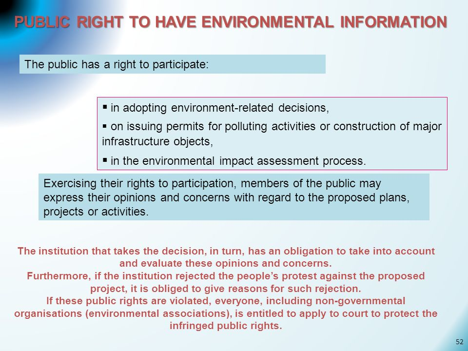 PUBLIC RIGHT TO HAVE ENVIRONMENTAL INFORMATION