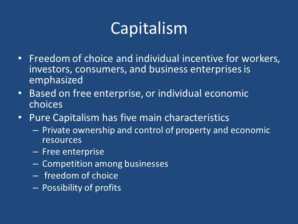 which of the following is a characteristic of pure capitalism