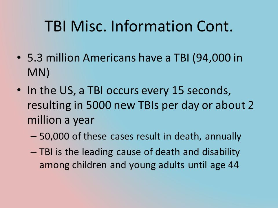 TBI Misc. Information Cont.