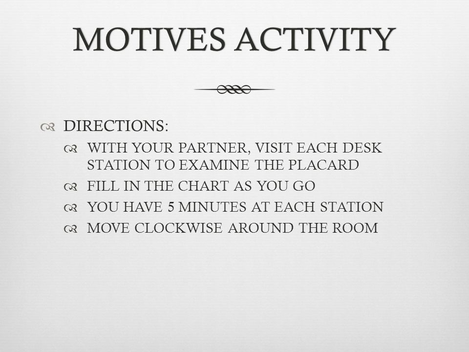 MOTIVES ACTIVITY DIRECTIONS: