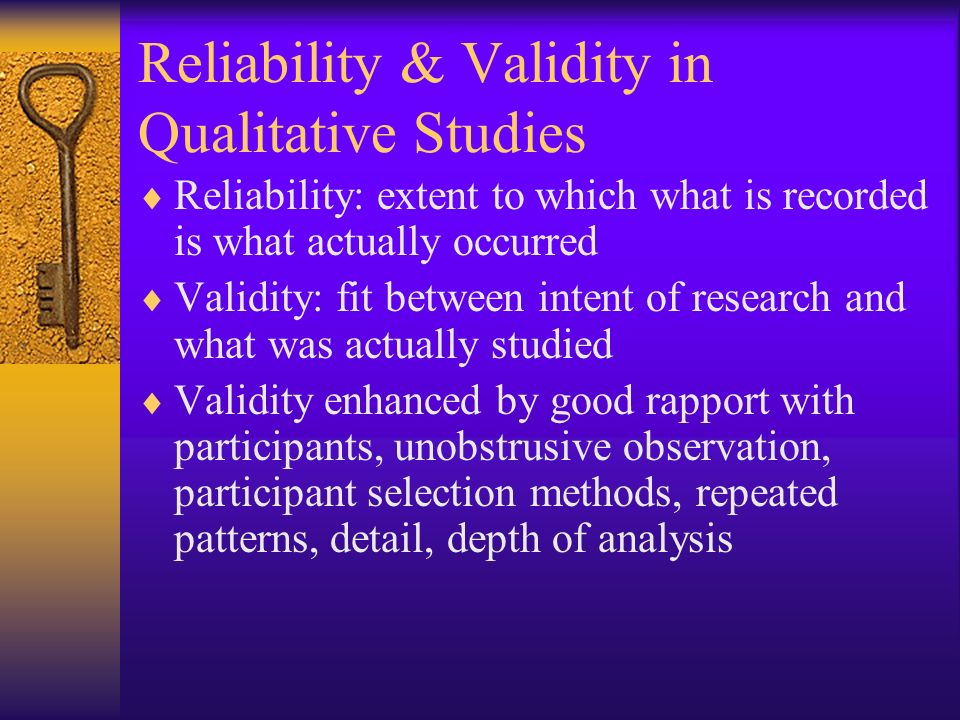 Reliability & Validity in Qualitative Studies