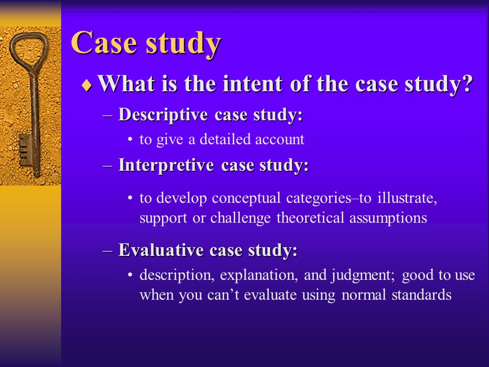 Case study What is the intent of the case study