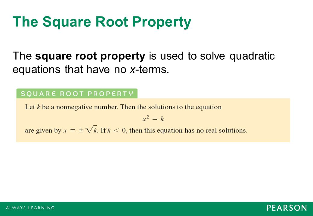 The Square Root Property