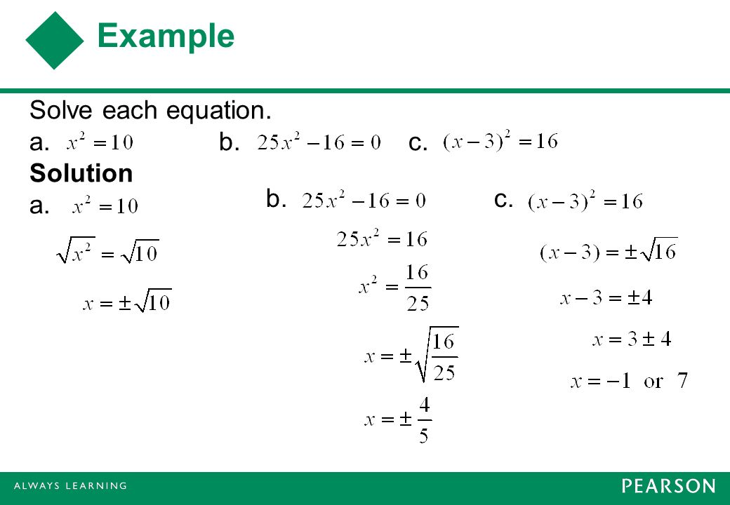 Example Solve each equation. a. b. c. Solution a. b. c.