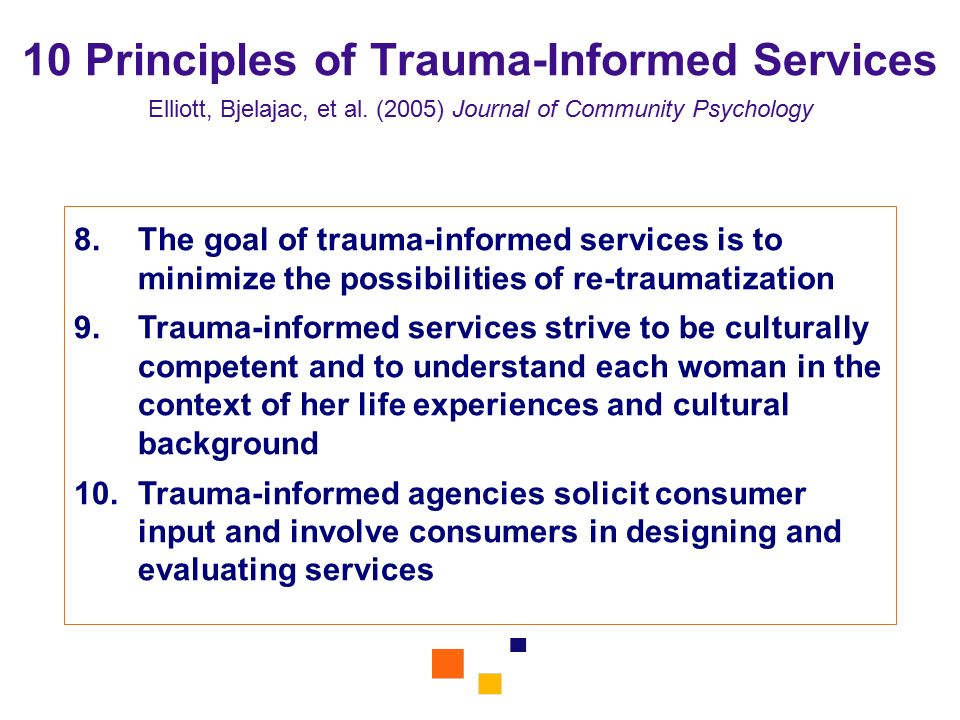 10 Principles of Trauma-Informed Services Elliott, Bjelajac, et al