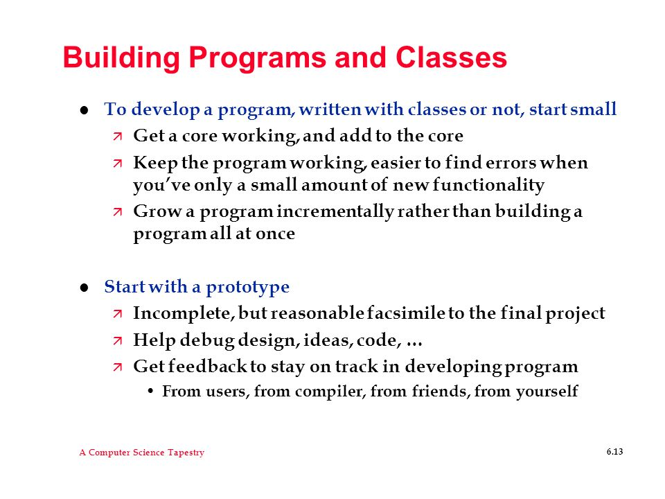 Building Programs and Classes