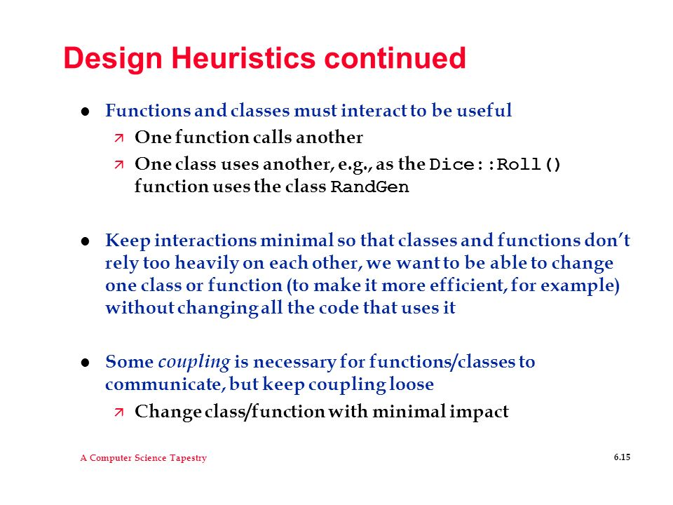 Design Heuristics continued