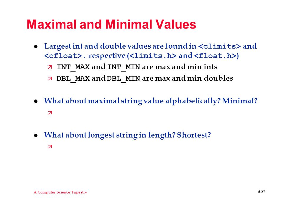 Maximal and Minimal Values