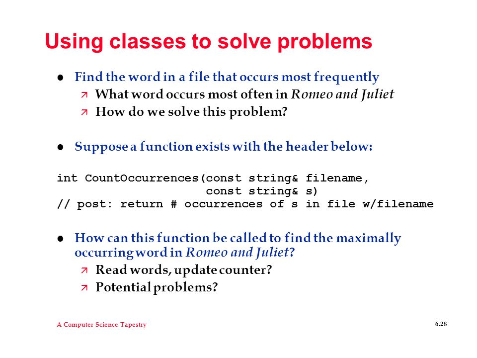 Using classes to solve problems