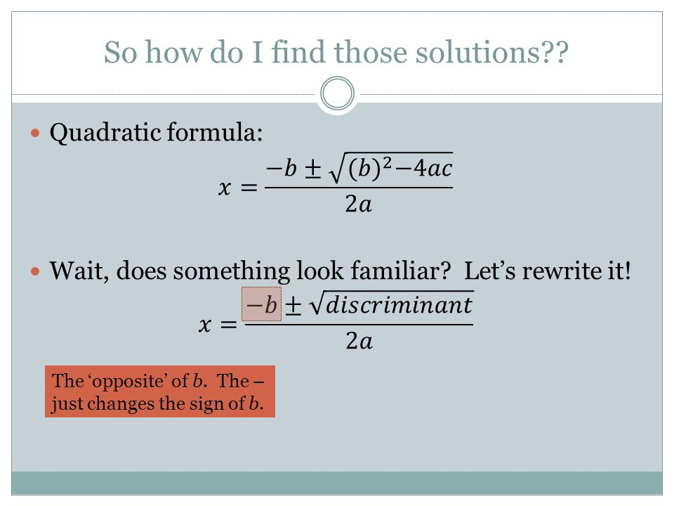 So how do I find those solutions
