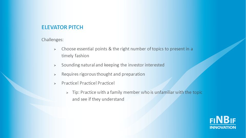 ELEVATOR PITCH Challenges:
