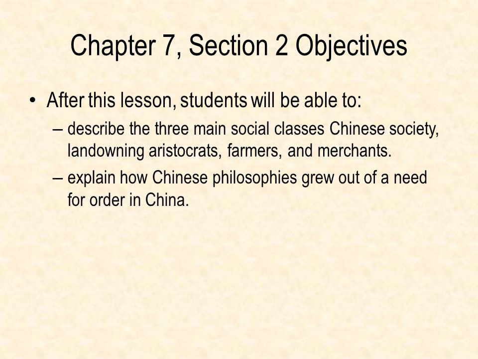 Chapter 7, Section 2 Objectives