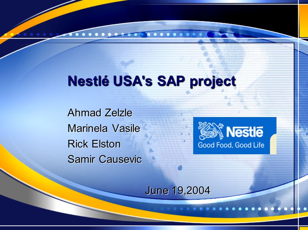 Nestl 233 Usa S Sap Project Ppt Video Online Download