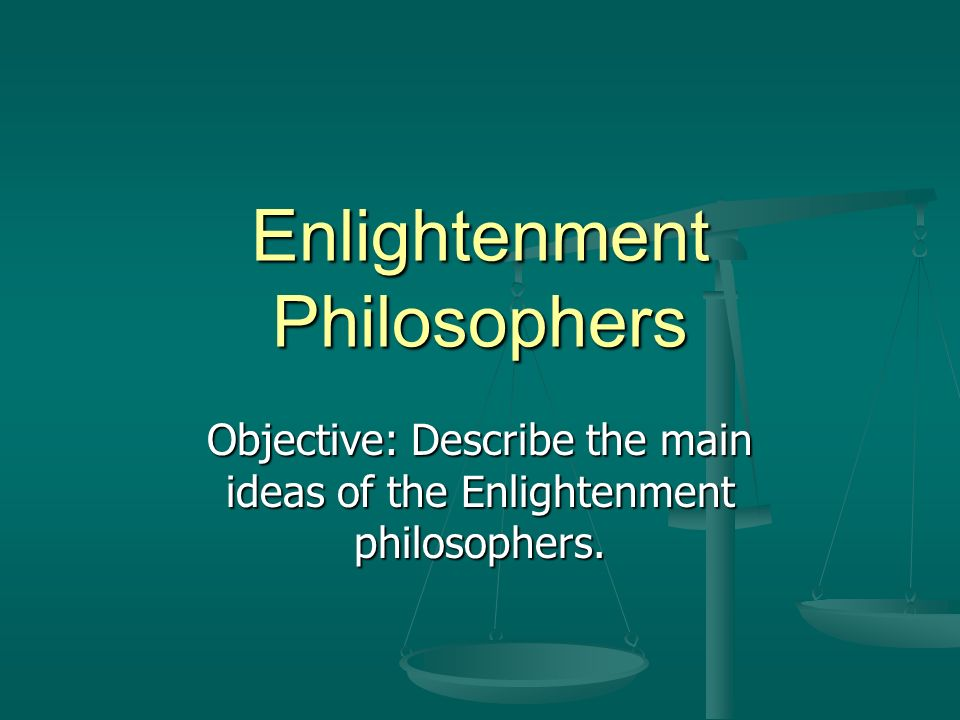 an analysis of the influence and ideas of philosophers from the enlightenment era on the present day By the 1980s, jürgen habermas argued that we must continue to fight for the ideas of enlightenment, that the ideas of freedom, justice, equality and the rights of the individual were things worth fighting for (habermas, 1990.