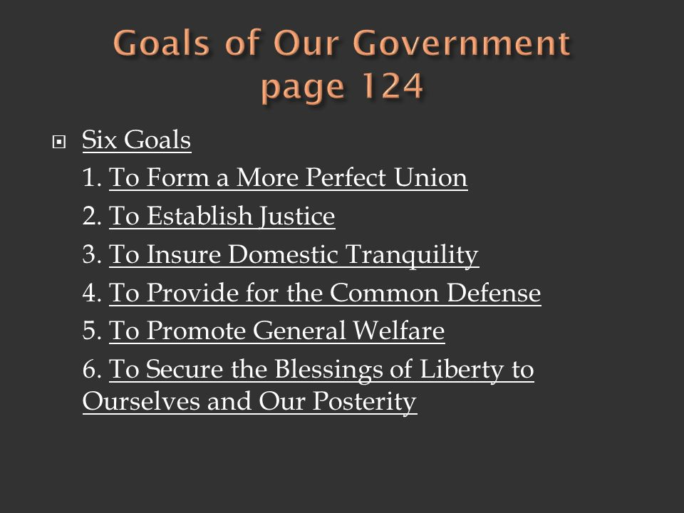 Goals of Our Government page 124