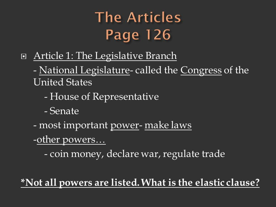 The Articles Page 126 Article 1: The Legislative Branch
