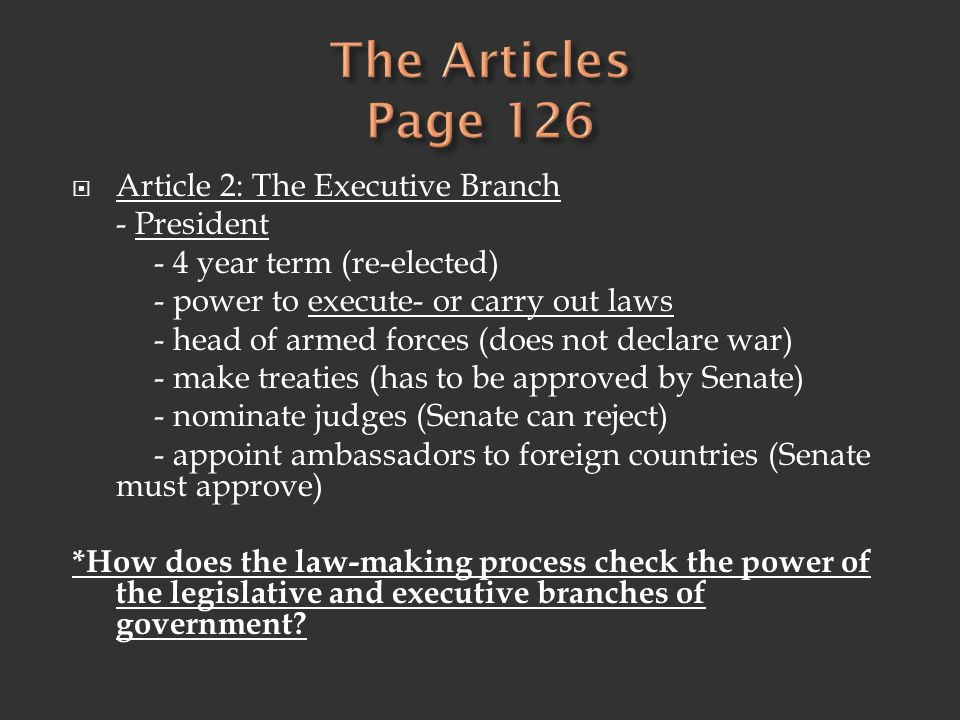 The Articles Page 126 Article 2: The Executive Branch - President