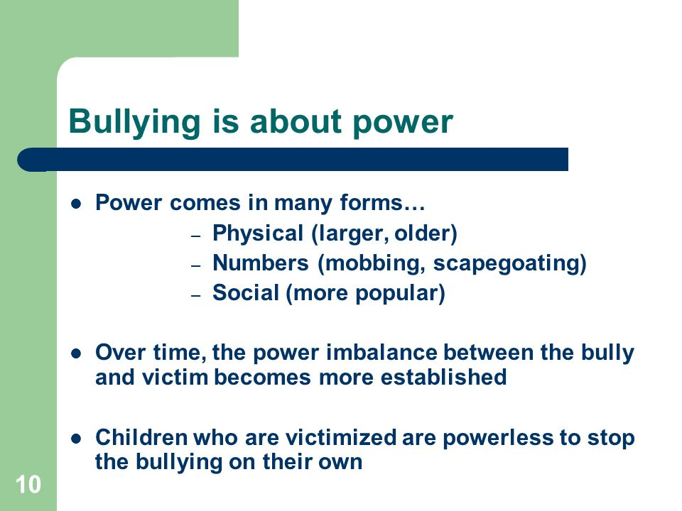 Bullying is about power