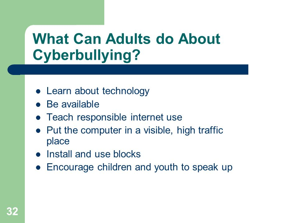 What Can Adults do About Cyberbullying