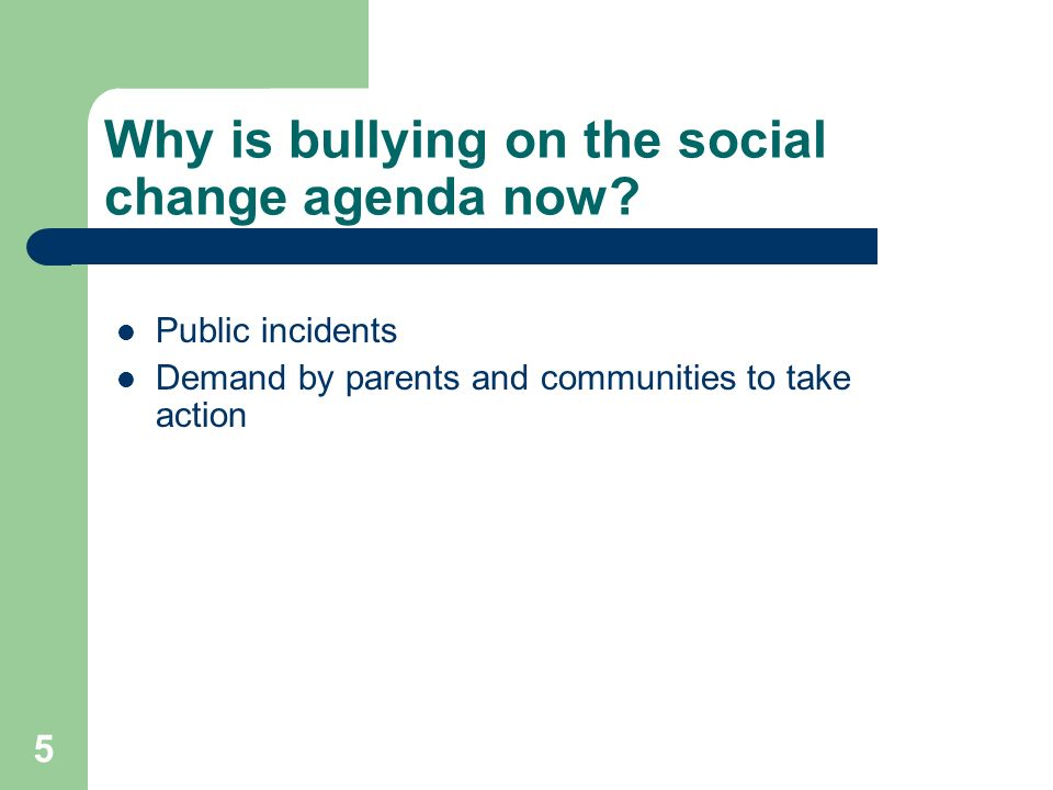 Why is bullying on the social change agenda now