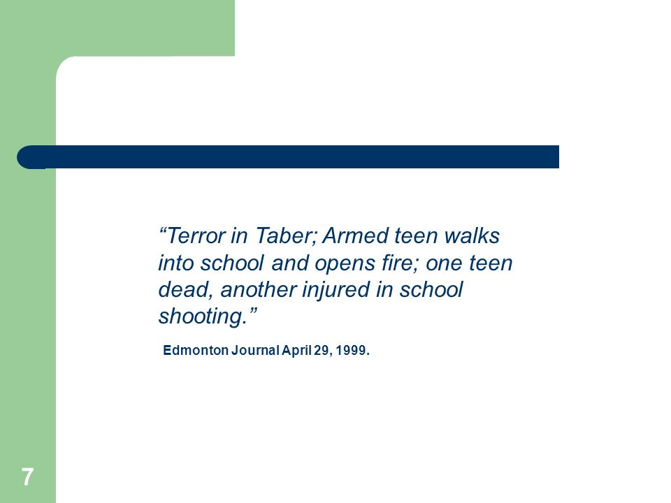 Terror in Taber; Armed teen walks into school and opens fire; one teen dead, another injured in school shooting.