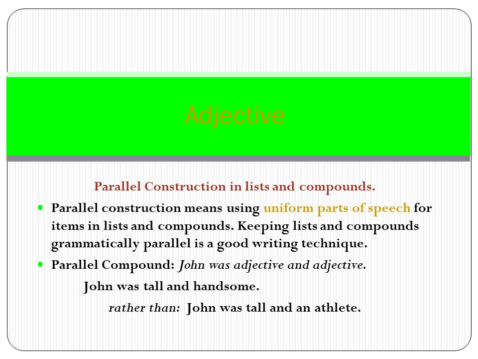 Adjective Parallel Construction in lists and compounds.