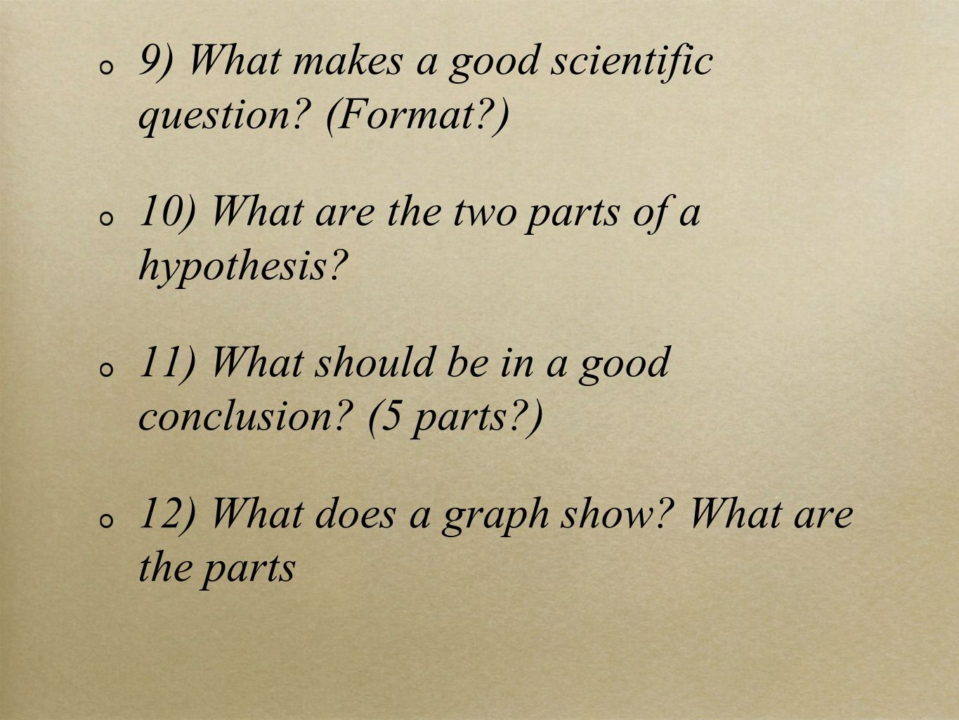 9) What makes a good scientific question (Format )
