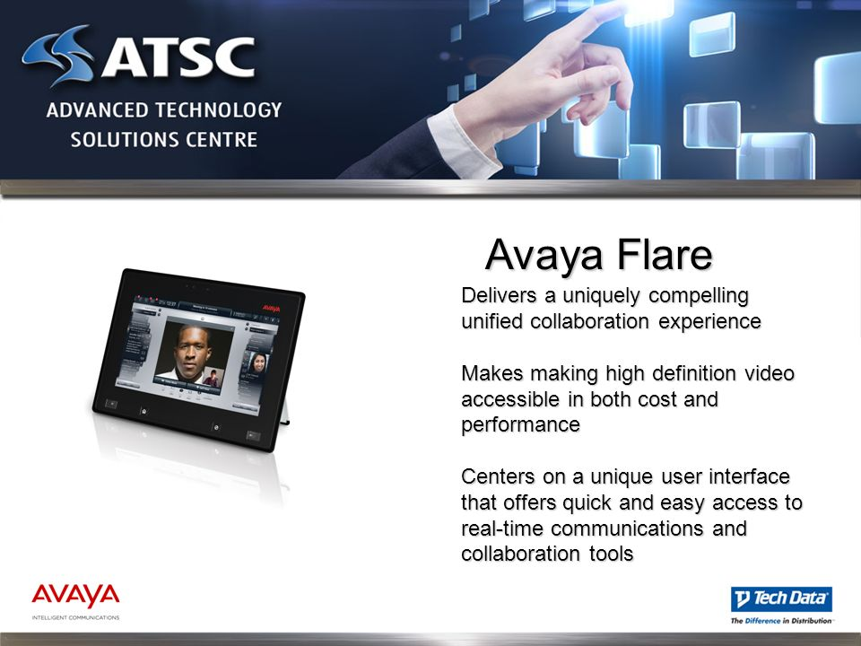 Avaya Flare Delivers a uniquely compelling unified collaboration experience.