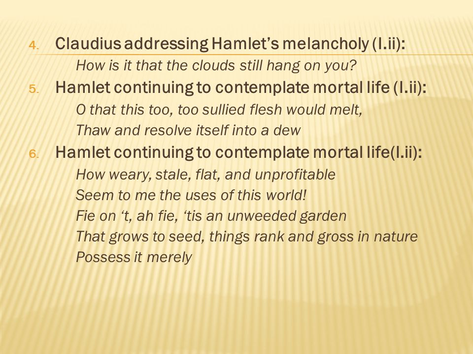 claudius analysis hamlet Hamlet is no different since he put in a character like claudius claudius is the new, power hungry, king of denmark who has a thing for using his words to manipulate and instigate the people around.