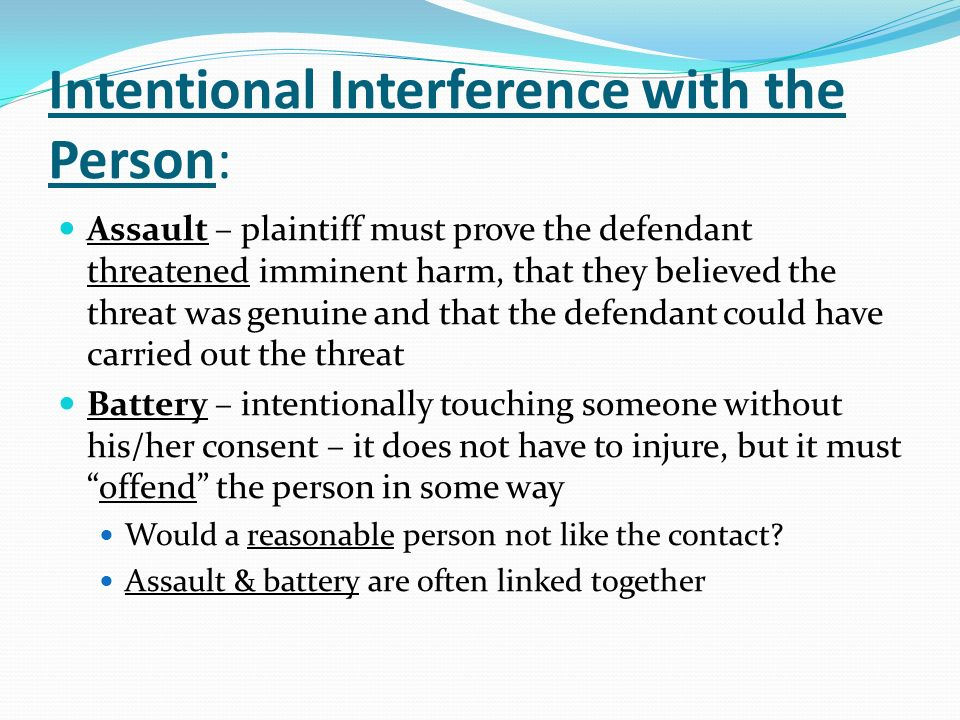 Intentional Interference with the Person: