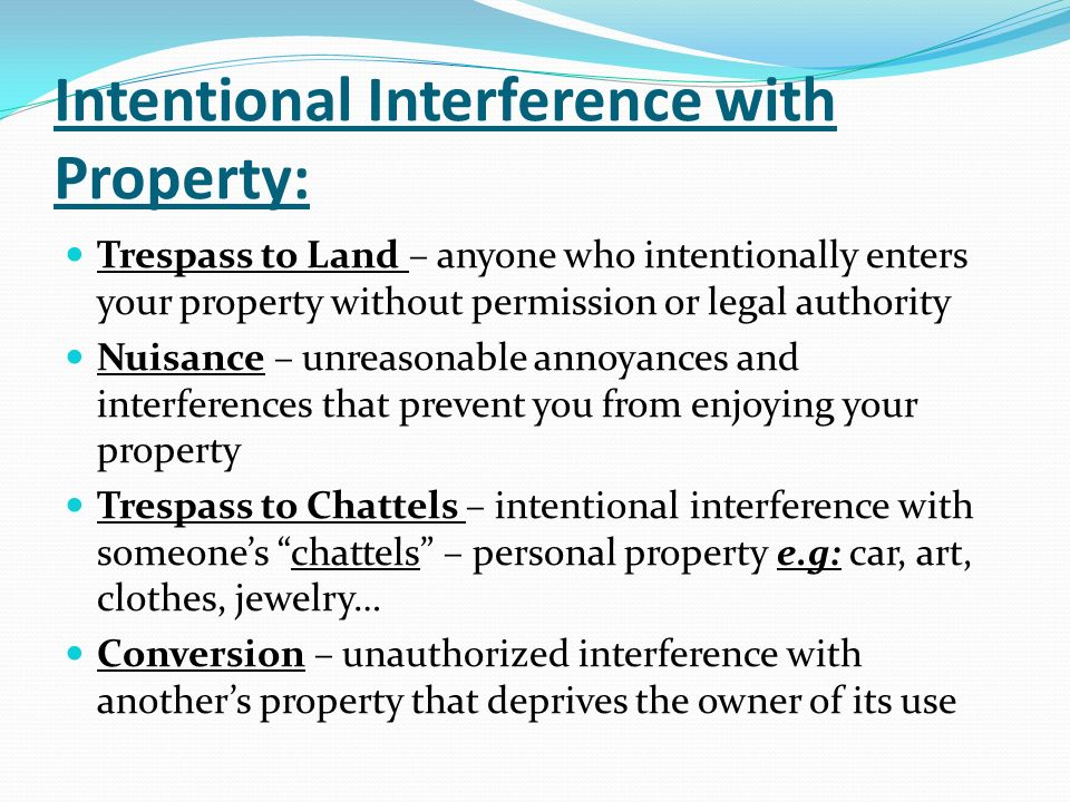 Intentional Interference with Property: