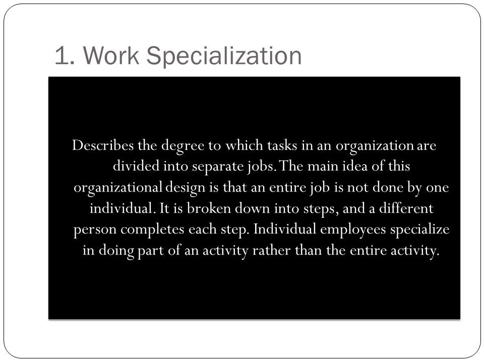 a benefit of job specialization is that it