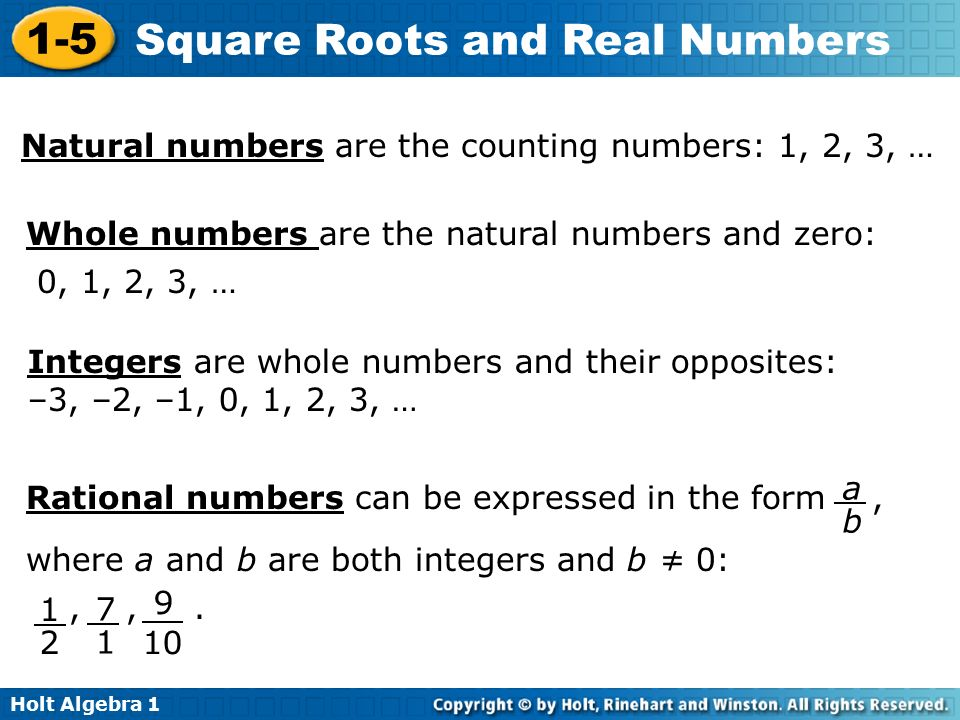 Natural numbers are the counting numbers: 1, 2, 3, …