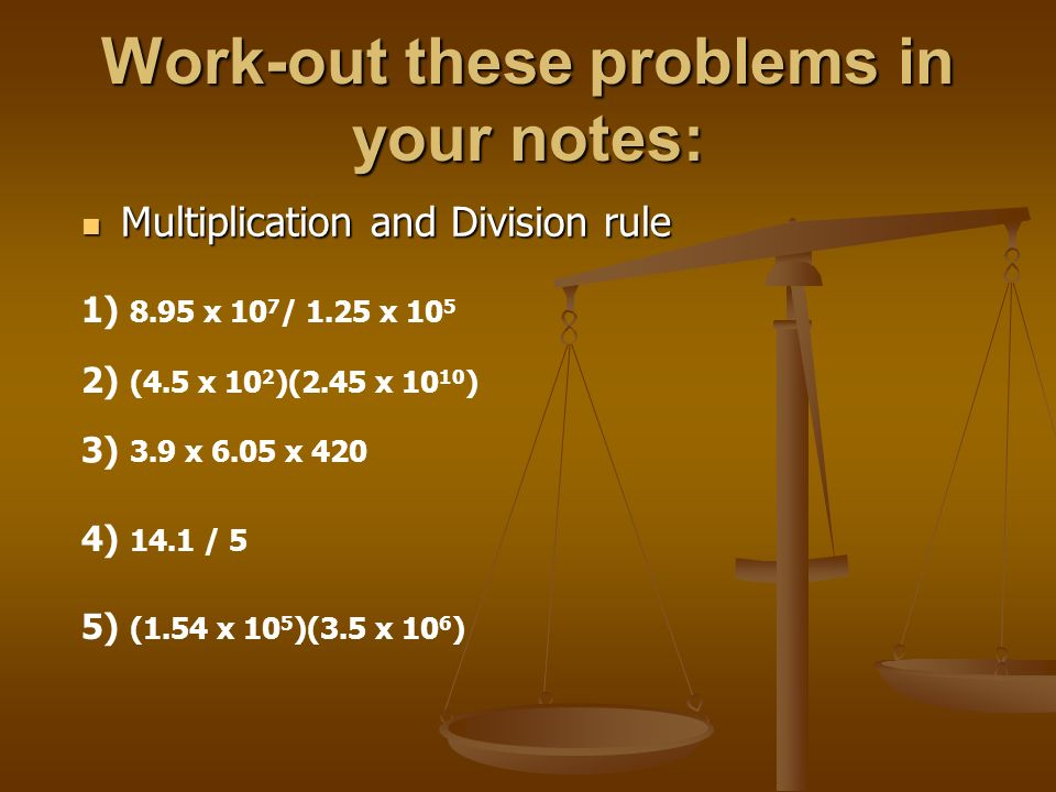 Work-out these problems in your notes: