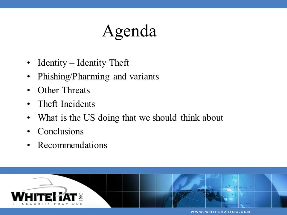 Agenda Identity – Identity Theft Phishing/Pharming and variants