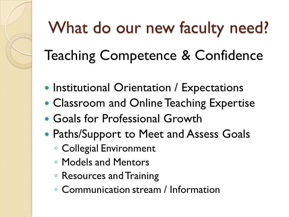 What do our new faculty need