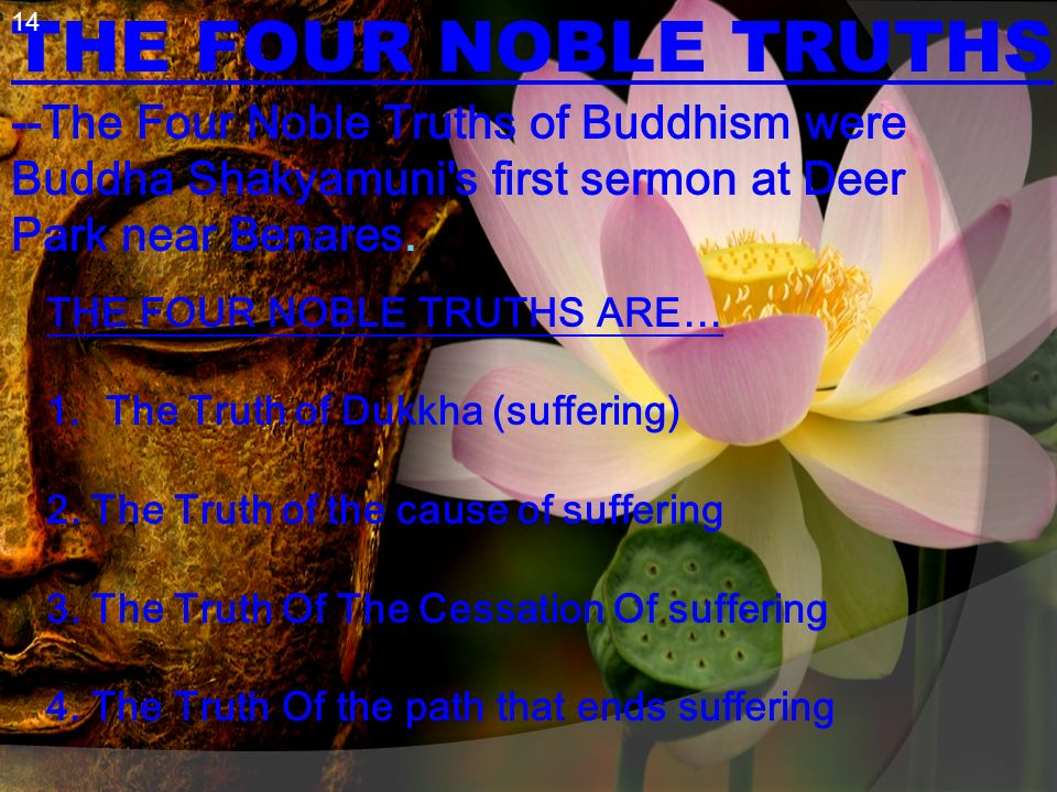 an analysis of the four noble truths and the eightfold path by siddhartha gautama The noble eight-fold path the noble eight-fold path focuses the mind on being fully aware of our thoughts and actions, and developing wisdom by understanding the four noble truths it is the way buddhists should live their lives.