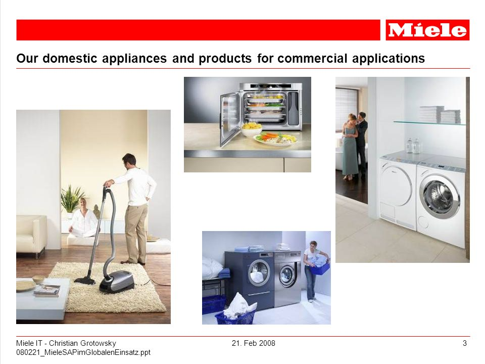 Our domestic appliances and products for commercial applications