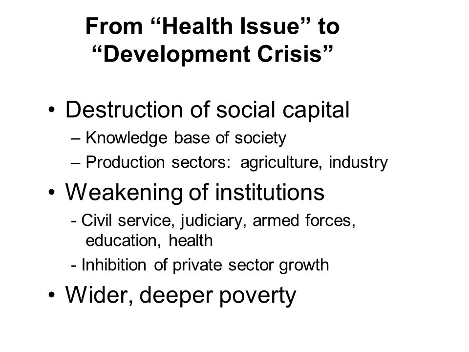 From Health Issue to Development Crisis