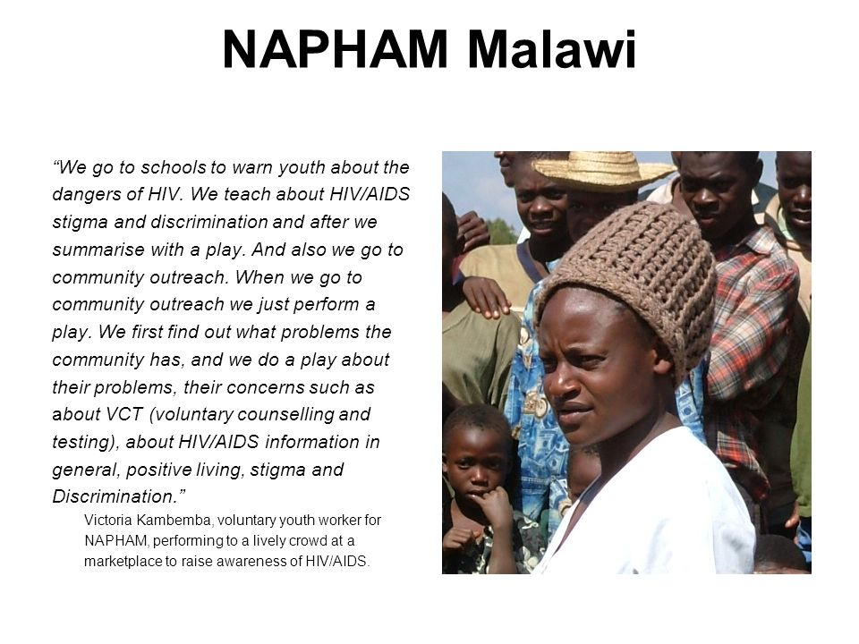 NAPHAM Malawi We go to schools to warn youth about the