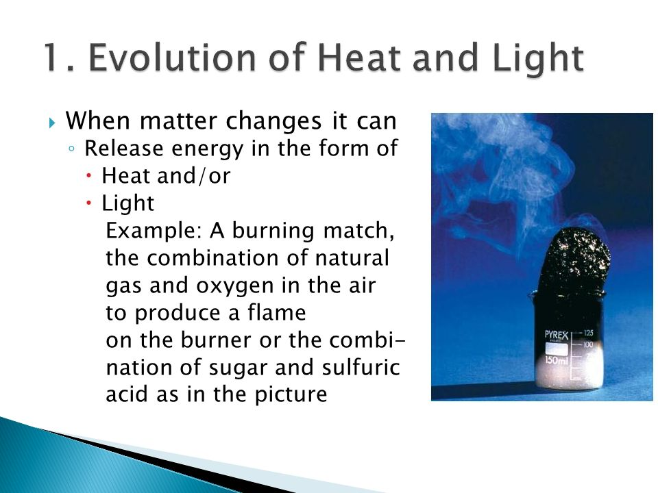 1. Evolution of Heat and Light