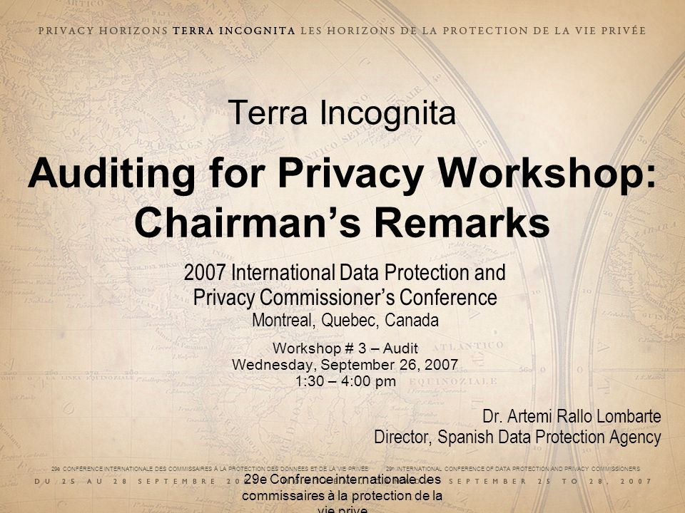 Terra Incognita Auditing for Privacy Workshop: Chairman's Remarks