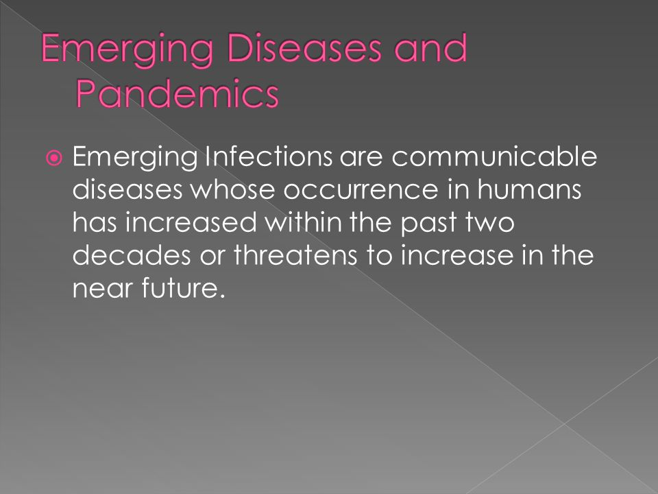 Emerging Diseases and Pandemics