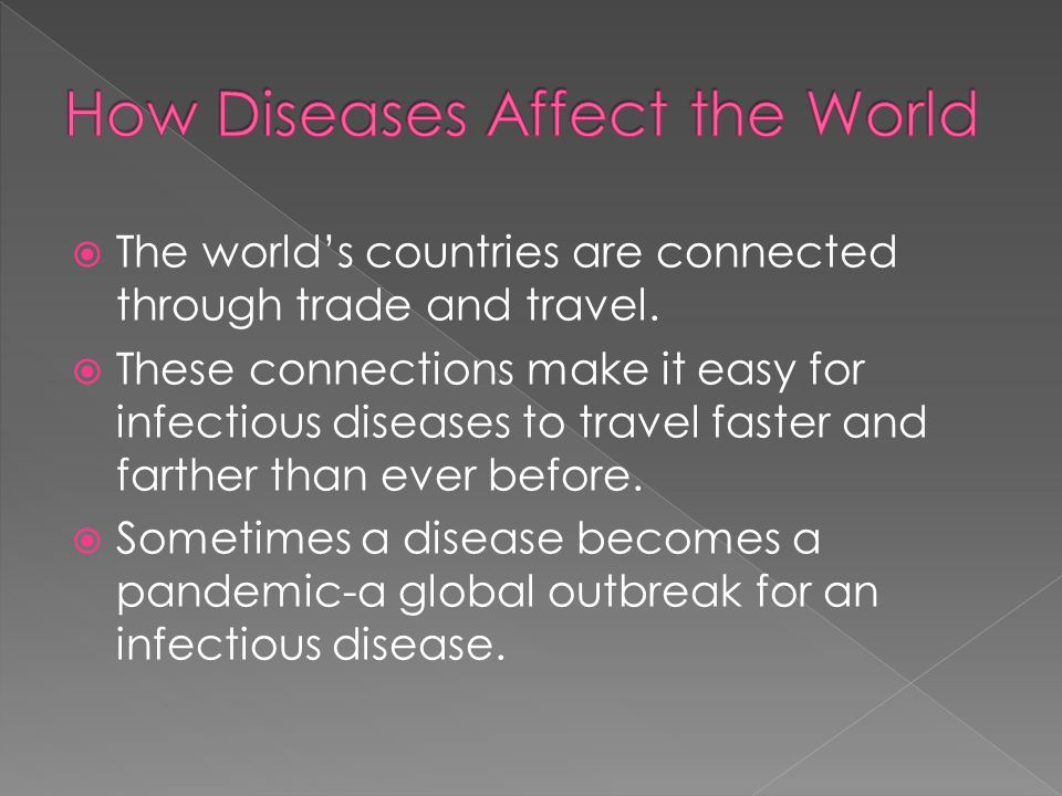 How Diseases Affect the World
